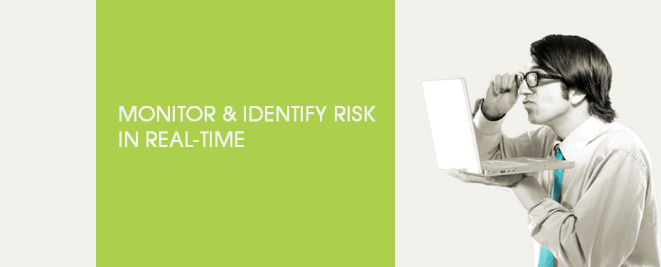 monitor and identify risk to user activity