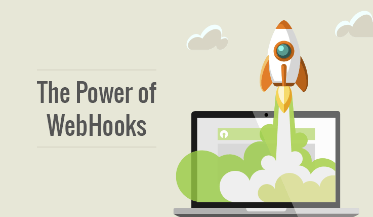 The Power of Webhook