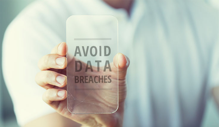 Avoid data breaches